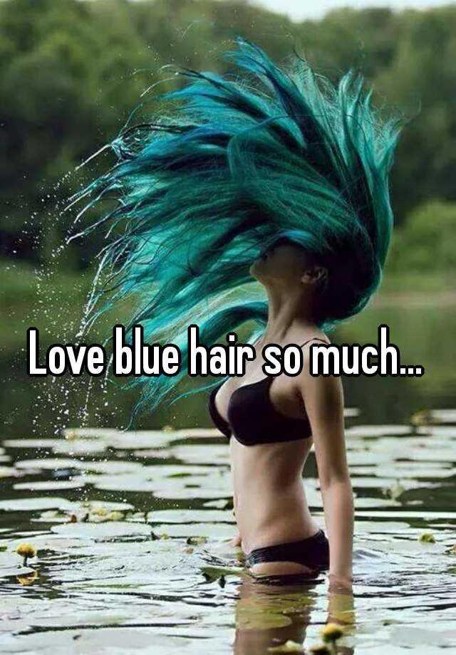 Love blue hair so much...