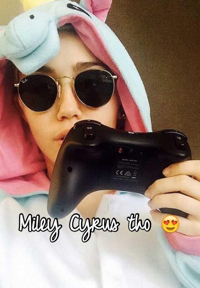 Miley Cyrus tho 😍